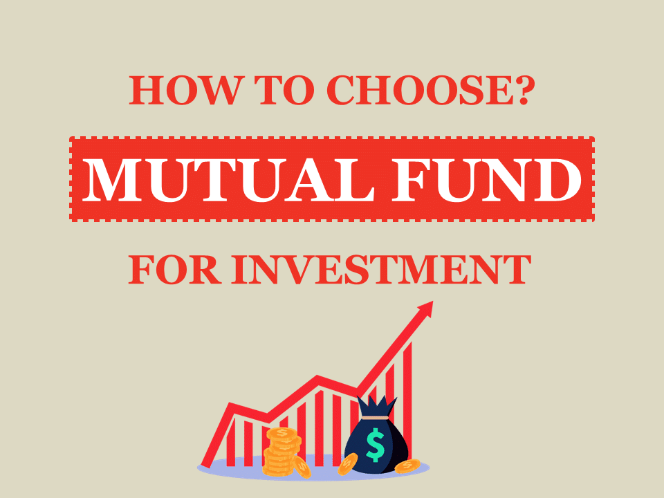 Best Mutual Fund for Investment - How to Choose