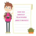 Teaching kids about money - Why we should team them